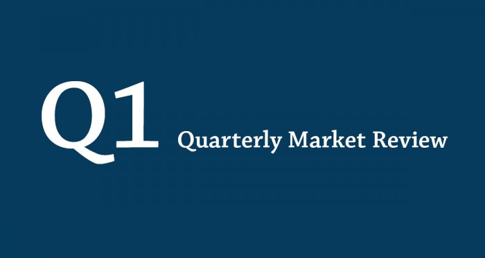 First Quarter Market Review graphic