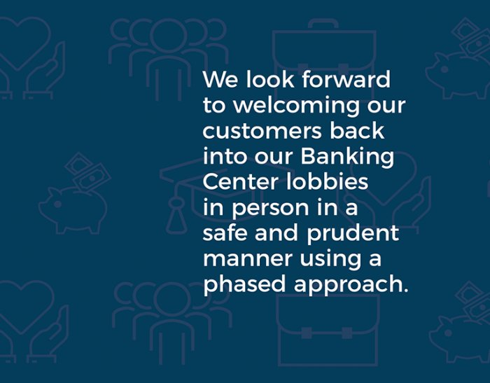 Banking Center Lobby Reopening Status
